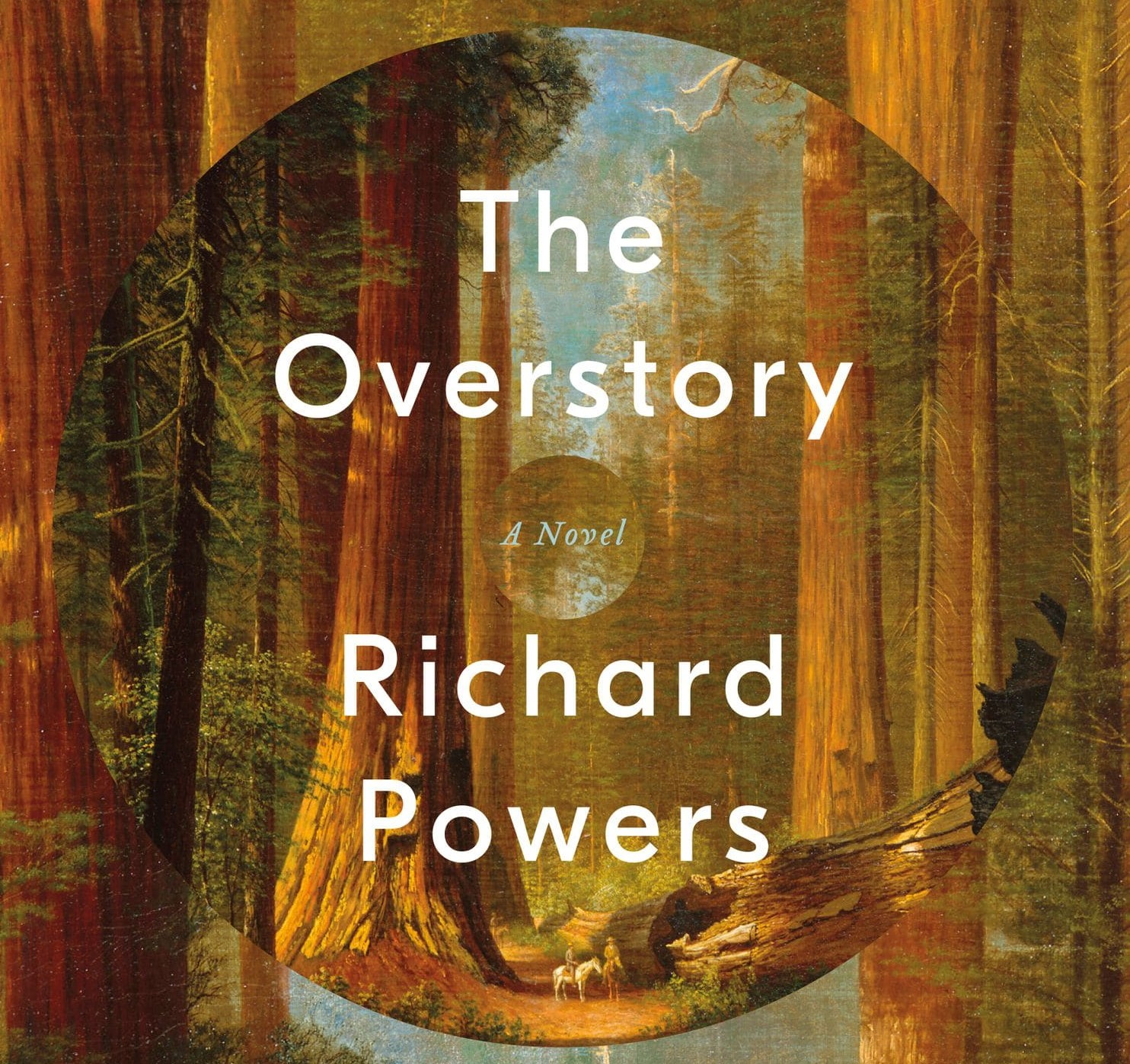 The Overstory by Richard Powers - Natural Happiness